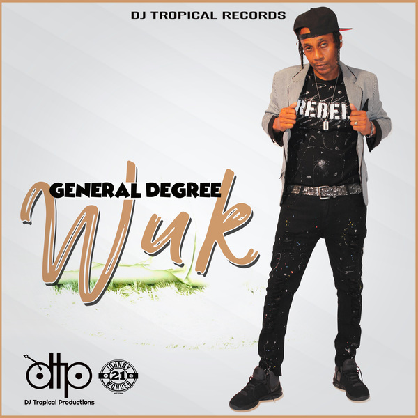 General Degree - Wuk (2017) Single