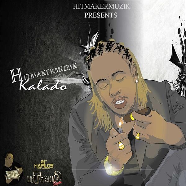 Hitmaker Muzik presents Kalado (2017) EP