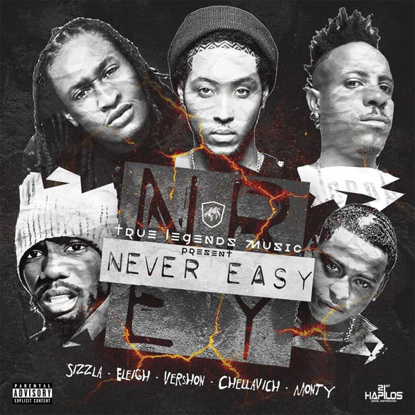 Eleigh feat. Sizzla, Vershon, Monty & Chellavich - Never Easy (2017) Single