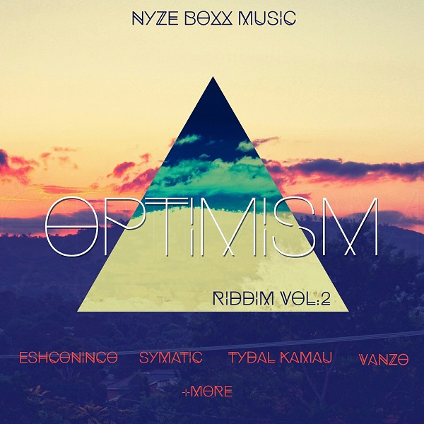 Optimism Riddim Vol. 2 [Nyze BoXx Music] (2017)