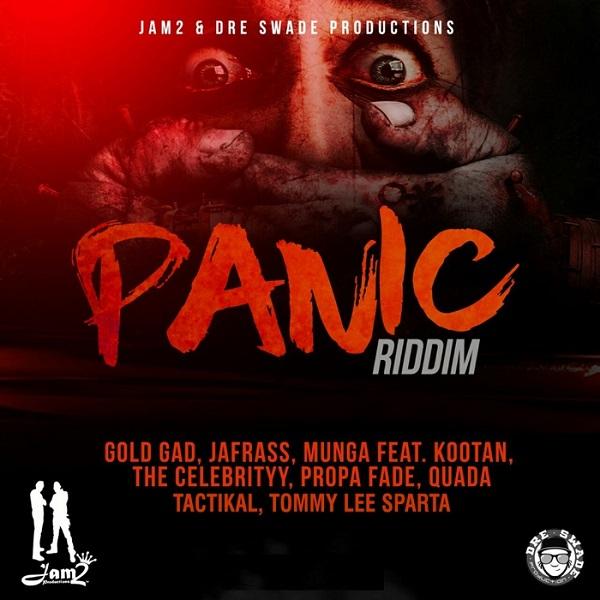 Panic Riddim [Jam2 / Dre Swade Productions] (2017)