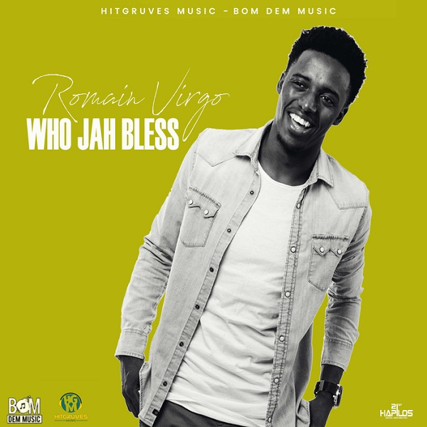 Romain Virgo - Who Jah Bless (2017) Single
