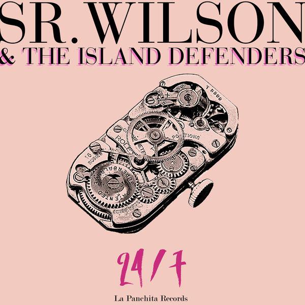 Sr. Wilson & The Island Defenders – 24/7 (2017) Album