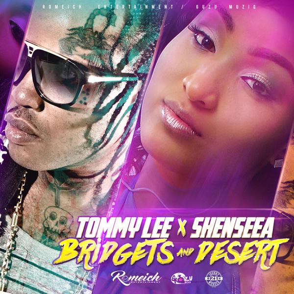 Tommy Lee Sparta x Shenseea - Bridgets & Desert (2017) Single