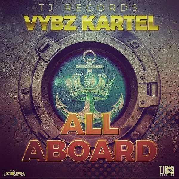 Vybz Kartel - All Aboard (2017) Single