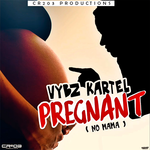 Vybz Kartel - Pregnant (2017) Single