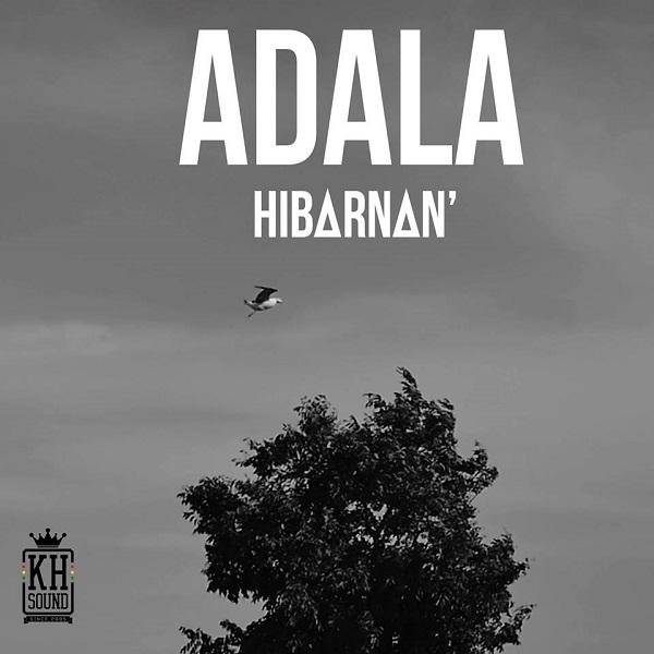 Adala – Hibarnan (2017) Single