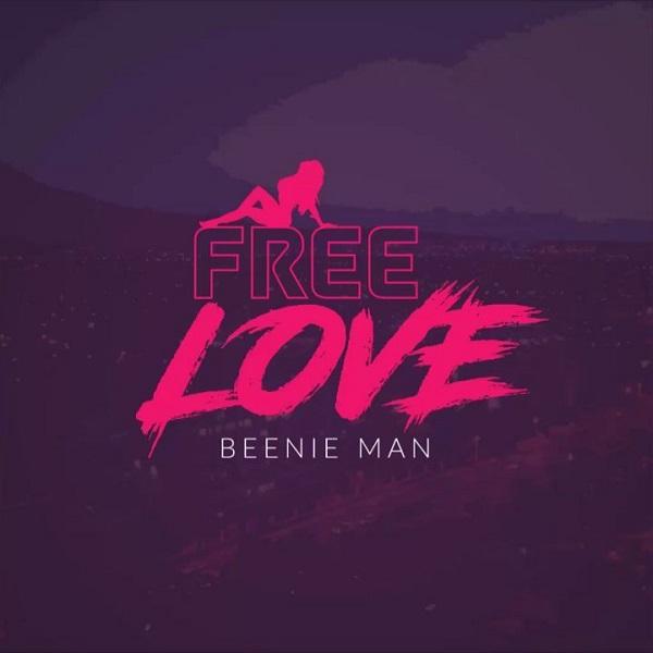 Beenie Man - Free Love (2017) Single
