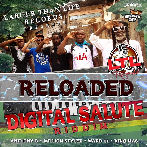 Digital Salute Riddim (Re-Loaded) [Larger Than Life Records] (2017)