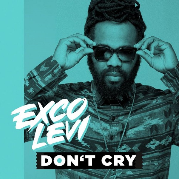 Exco Levi - Don't Cry (2017) Single