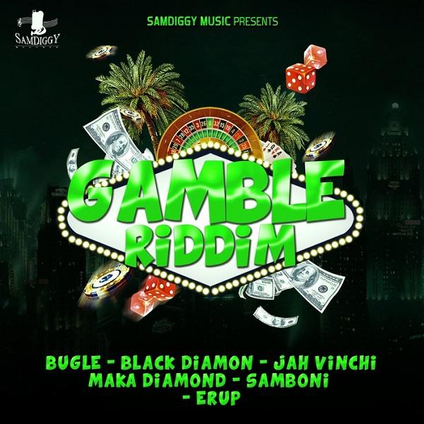 Gamble Riddim [Sam Diggy Music] (2017)