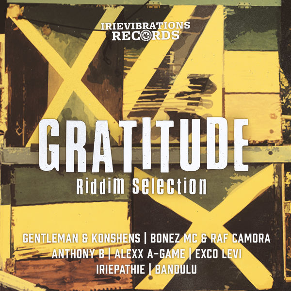 Gratitude Riddim [Irievibrations Records] (2017)