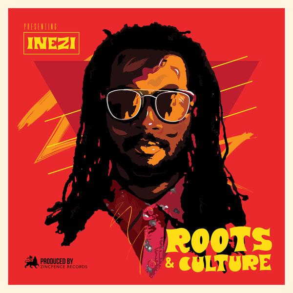 Inezi - Roots & Culture (2017) Single