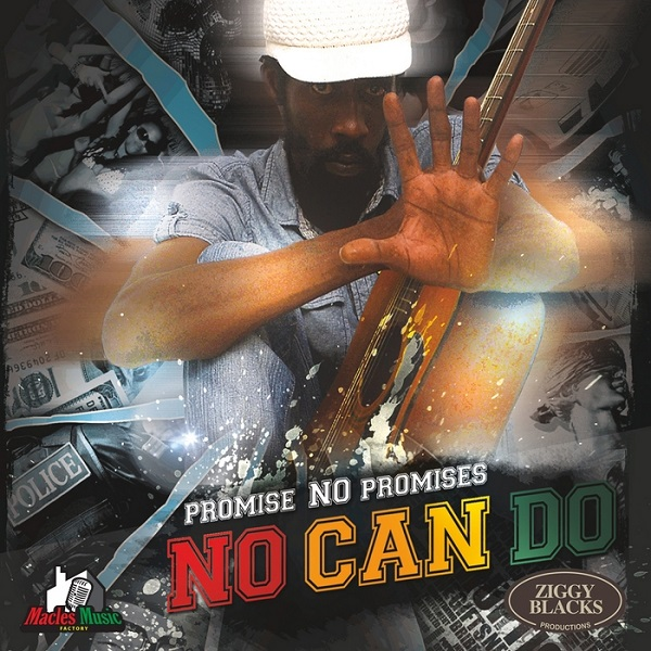 Promise No Promises – No Can Do (2017) Album