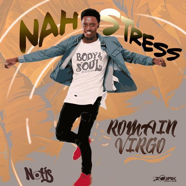 Romain Virgo - Nah Stress (2017) Single
