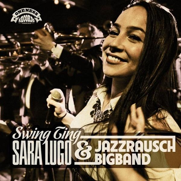 Sara Lugo & Jazzrausch Bigband – Swing Ting (2017) EP