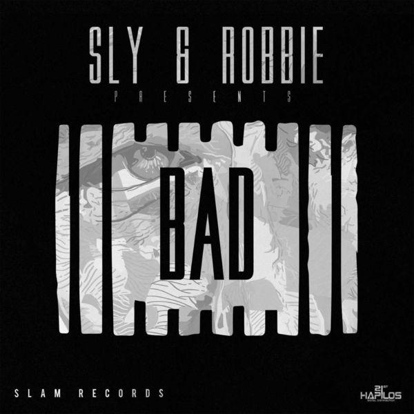 Sly & Robbie presents: Bad (2017) Album