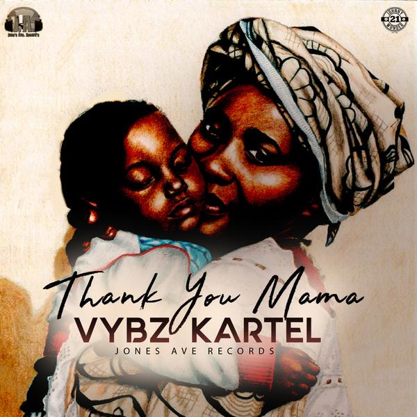 Vybz Kartel – Thank You Mama (2017) Single