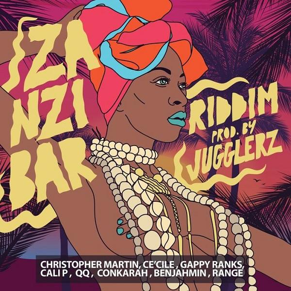 Zanzibar Riddim [Jugglerz Records] (2017)