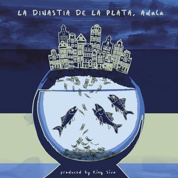 Adala - La Dinastia de la Plata (2017) Single