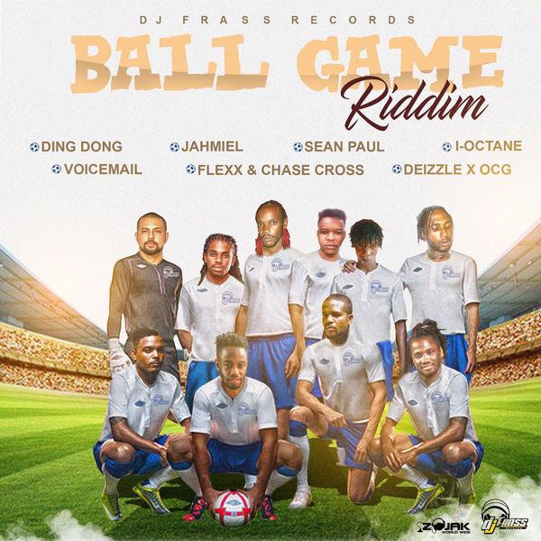 Ball Game Riddim [Dj Frass Records] (2017)
