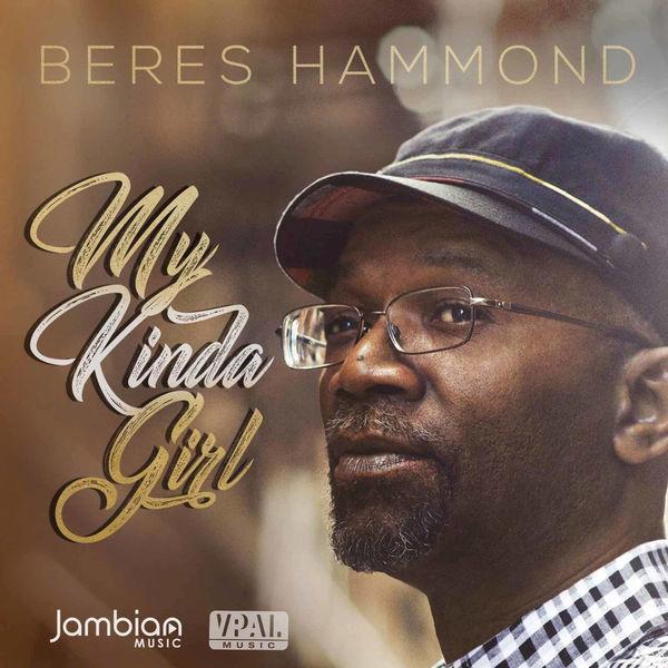 Beres Hammond – My Kinda Girl (2018) Single