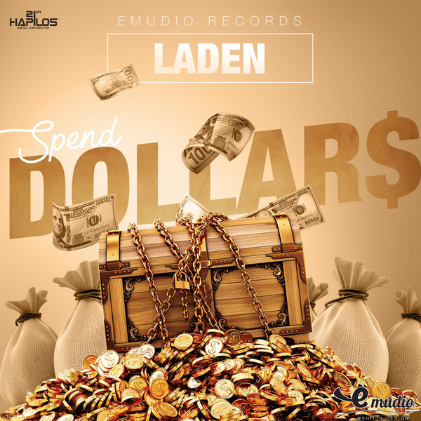 Laden - Spend Dollars (2017) Single