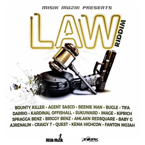 Law Riddim [Misik Muzik] (2017)