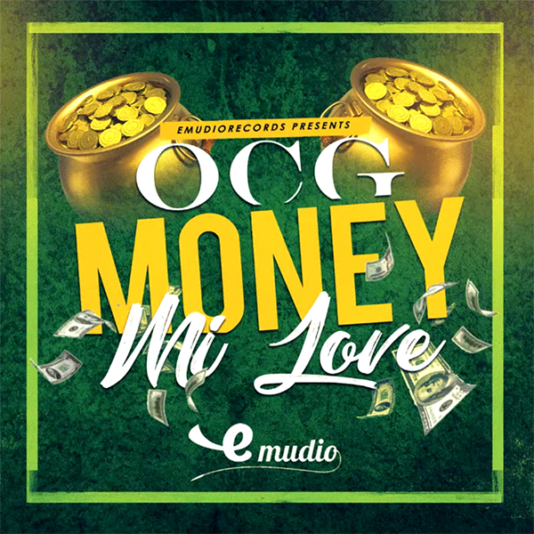 OCG – Money Mi Love (2018) Single