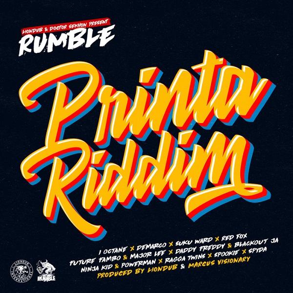 Printa Riddim [Rumble Muzik] (2017)