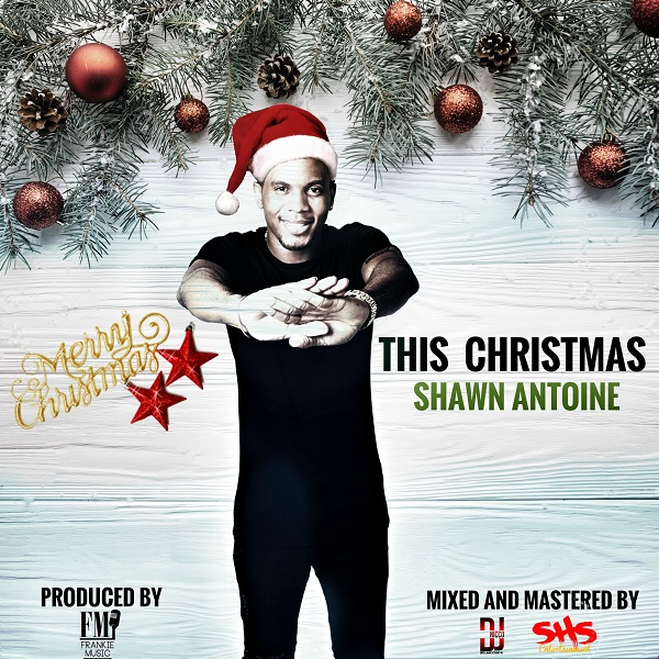 Shawn Antoine – This Christmas (2017) Single