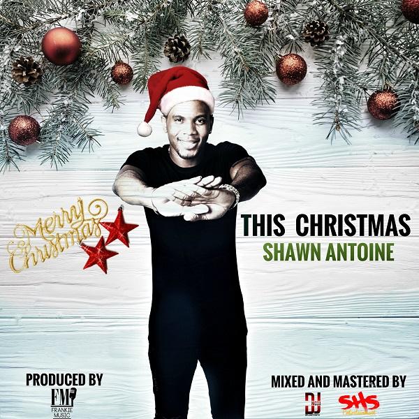 Shawn Antoine - This Christmas (2017) Single