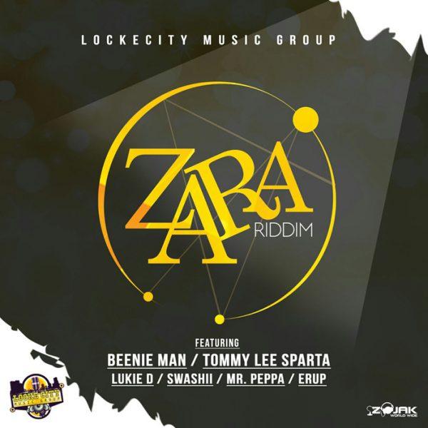 Zara Riddim [Lockecity Music Group] (2017)