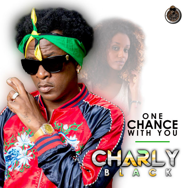 Charly Black - One Chance With You (2018) Single