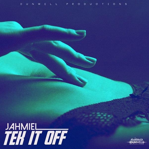 Jahmiel - Tek It Off (2018) Single