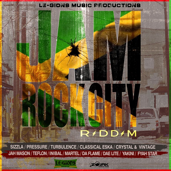 JamRock City Riddim [Le-gions Music Production] (2018)