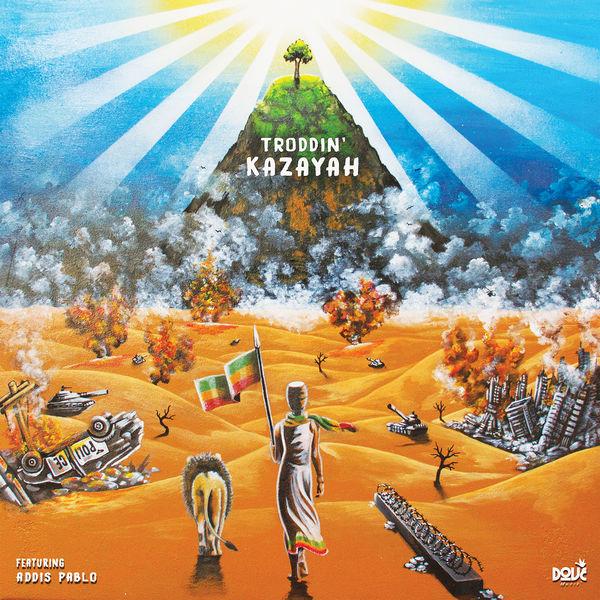 Kazayah feat. Addis Pablo – Troddin' (2018) Single