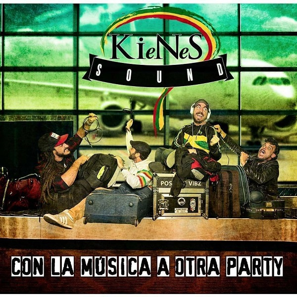 KieNeS Sound - Con la Música a Otra Party (2018) Album