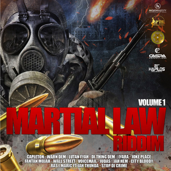Martial Law Riddim – Vol. 1 [Caspa Production] (2018)
