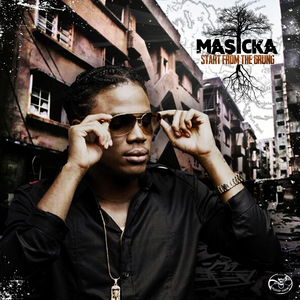 Masicka - Start From The Grung (2018) EP