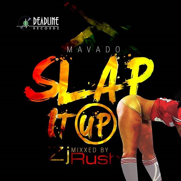 Mavado - Slap It Up (2018) Single