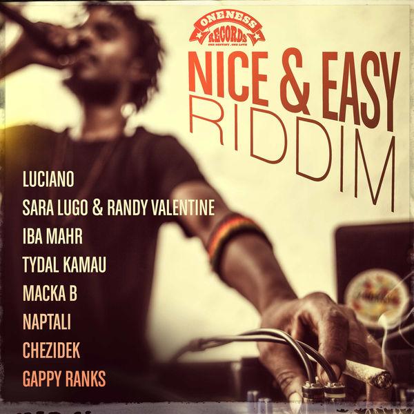 Nice & Easy Riddim [Oneness Records] (2018)