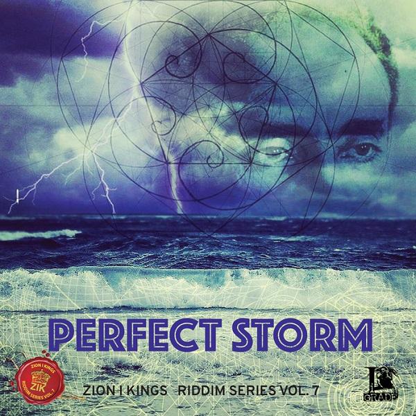 Perfect Storm: Zion I Kings Riddim Series – Vol. 7 [I Grade Records] (2018)
