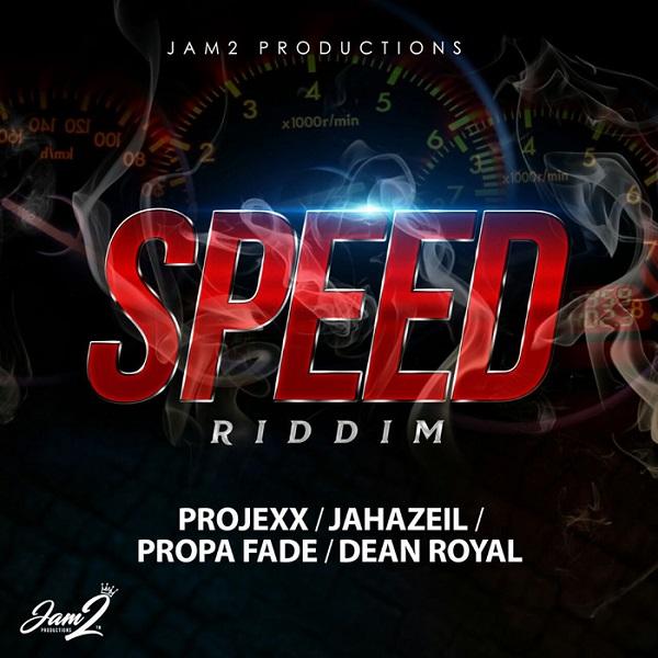 Speed Riddim [Jam2 Productions] (2018)