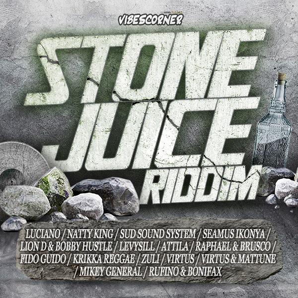 Stone Juice Riddim [Vibes Corner] (2018)