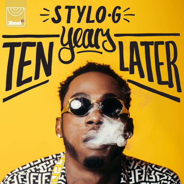 Stylo G – 10 Years Later (2018) EP
