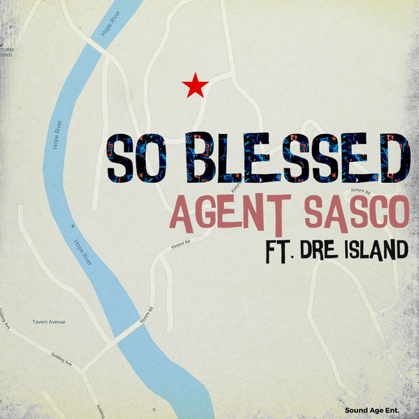 Agent Sasco feat. Dre Island - So Blessed (2018) Single