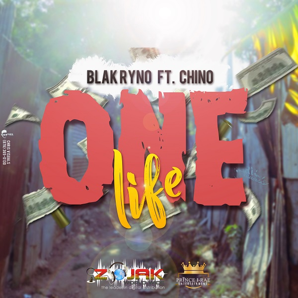 Blak Ryno feat. Chino - One Life (2018) Single
