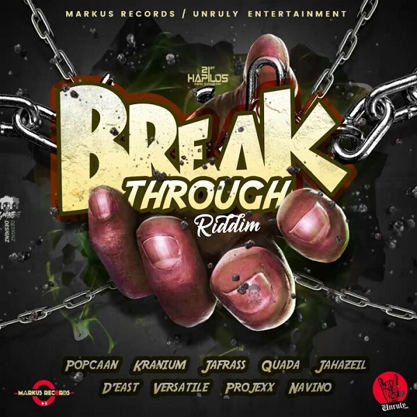Breakthrough Riddim [Markus Records / Unruly Entertainment] (2018)
