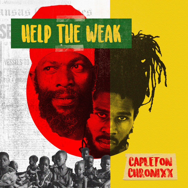 Capleton feat. Chronixx – Help The Weak (2018) Single